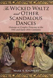 The Wicked Waltz and Other Scandalous Dances